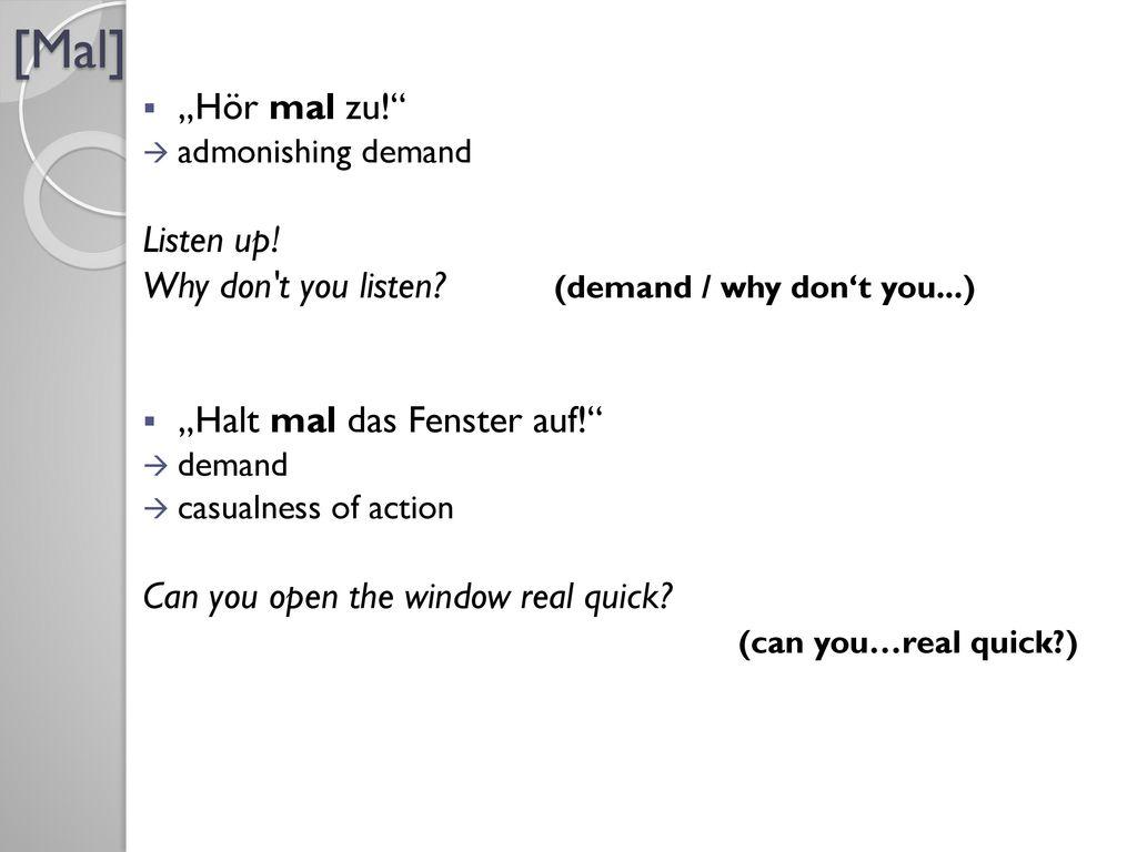 """[Mal] """"Hör mal zu! Listen up!"""